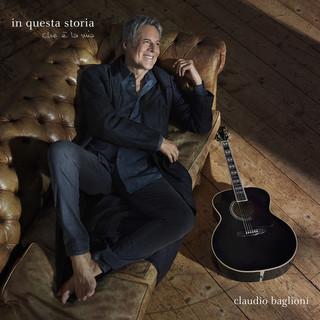 """Svelata la tracklist di """"IN QUESTA STORIA CHE È LA MIA"""", il nuovo album di inediti di CLAUDIO BAGLIONI"""