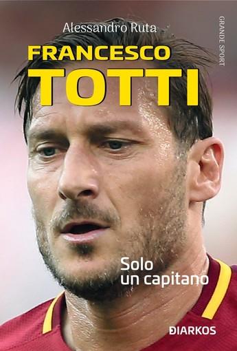 Tanti auguri Francesco Totti. Il nuovo libro a lui dedicato in uscita in libreria!