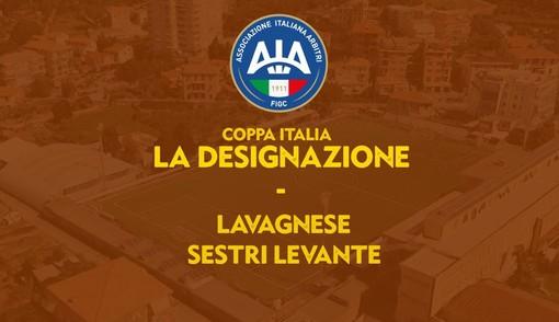 COPPA ITALIA SERIE D/ La designazione di Lavagnese-Sestri Levante