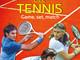 Game, set, match. Le leggende del tennis