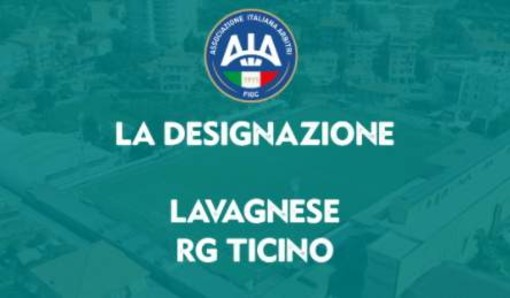 Serie D: la designazione di Lavagnese - RG Ticino