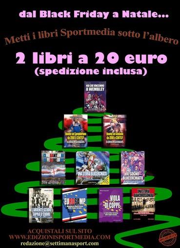 DAL BLACK FRIDAY FINO A NATALE Metti i libri di Sportmedia sotto l'albero
