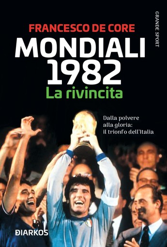 Paolo Rossi, Eroe dei Mondiali 1982