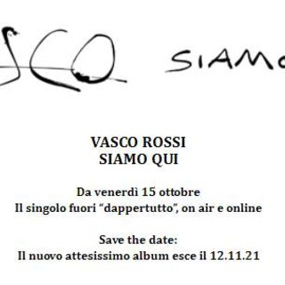 """VASCO ROSSI: il singolo """"SIAMO QUI"""" fuori """"dappertutto"""" on air e online da venerdì 15 ottobre"""